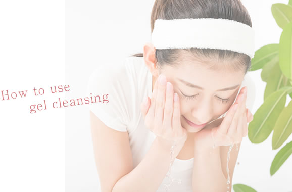 How to use gel cleansing